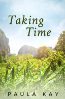 Taking Time  Legacy Series  Book 4