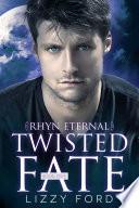 Twisted Fate   5  Rhyn Eternal