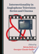 Intersectionality In Anglophone Television Series And Cinema