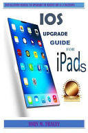 Ios Upgrade Guide For Ipads