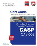 CompTIA Advanced Security Practitioner  CASP  CAS 002 Cert Guide