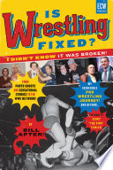 Is Wrestling Fixed  I Didn t Know It Was Broken