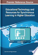 Educational Technology and Resources for Synchronous Learning in Higher Education Book PDF