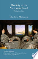 Mobility in the Victorian Novel