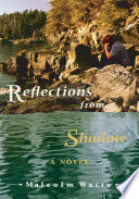 Reflections from Shadow