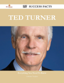 Ted Turner 157 Success Facts   Everything you need to know about Ted Turner