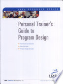Personal Trainer s Guide to Program Design
