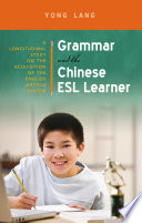 Grammar and the Chinese ESL Learner
