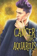 Cancer Ships Aquarius
