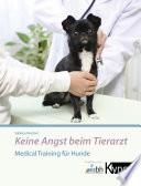 Keine Angst Beim Tierarzt