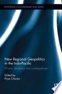New Regional Geopolitics in the Indo Pacific