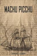 Machu Picchu Travel Diary