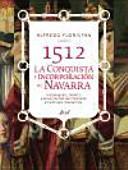 1512, conquista e incorporación de Navarra