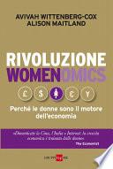 Rivoluzione womenomics  Perch   le donne sono il motore dell economia