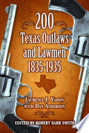 200 Texas Outlaws and Lawmen  1835 1935 Book PDF