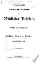 Verhandlungen der ... Sitzungen des west. Districts der Deutschen Evang. Luth. Synode von Missouri, Ohio und andern Staaten