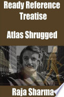 Ready Reference Treatise  Atlas Shrugged
