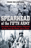 Spearhead Of The Fifth Army : 1943, the paratroopers of colonel reuben tucker's 504th...