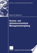 Gewinn- und aktienkursorientierte Managementvergütung