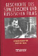 Geschichte des sowjetischen und russischen Films