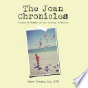The Joan Chronicles : spiritual. her capacity to receive and give love...