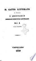 Il gatto letterato o vero l Aristarco giornale scientifico letterario