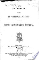 Catalogue Of The Educational Division Of The South Kensington Museum