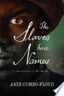 The Slaves Have Names