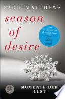 Season of Desire   Band 2
