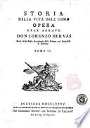 Storia della vita dell uomo opera dell Abbate Don Lorenzo Hervas socio della Reale Accademia delle Scienze  ed Antichit   di Dublino