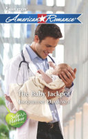 The Baby Jackpot  Mills   Boon American Romance   Safe Harbor Medical  Book 10