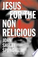 Jesus for the Non Religious