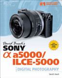 David Busch S Sony Alpha A5000 Ilce 5000 Guide to Digital Photography