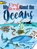 My First Book About the Oceans Detailed Factual And Ready To Color Illustrations