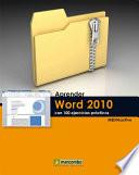 Aprender Word 2010 con 100 ejercicios pr  cticos