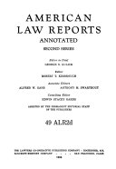American Law Reports Annotated Second Series