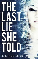 The Last Lie She Told