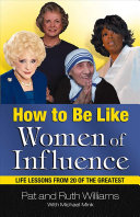 How to Be Like Women of Influence