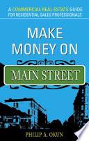 Make Money on Main Street