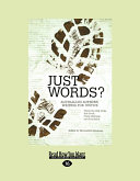 JUST WORDS? Australian Authors Writing for Justice: Australian Authors Writing for Justice (Large Print 16pt)
