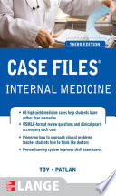 Case Files Internal Medicine  Third Edition