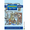 Top Chemistry Grades for You GCSE Revision Guide for AQA