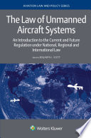 The Law Of Unmanned Aircraft Systems