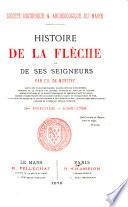 Histoire de La Flèche et de ses seigneurs: 2me période - 1589-1789