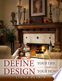 Define Your Life   Design Your Home
