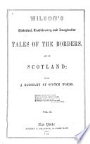 Wilson s Historical  Traditionary  and Imaginative Tales of the Borders  and of Scotland