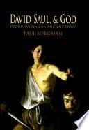 David  Saul  and God