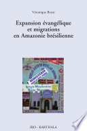Expansion   vang  lique et migrations en Amazonie br  silienne