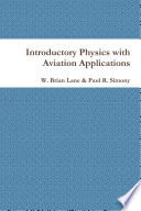 Introductory Physics with Aviation Applications