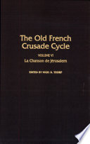illustration The Old French Crusade Cycle: La Chanson de Jérusalem